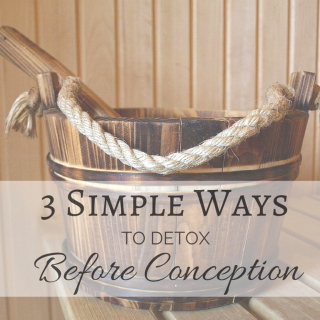 3 effective ways to detox before pregnancy